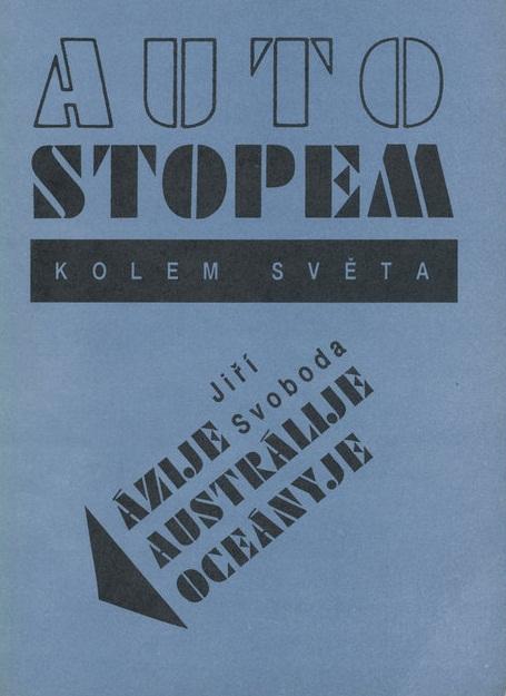 Autostopem kolem světa, Jiří Svoboda