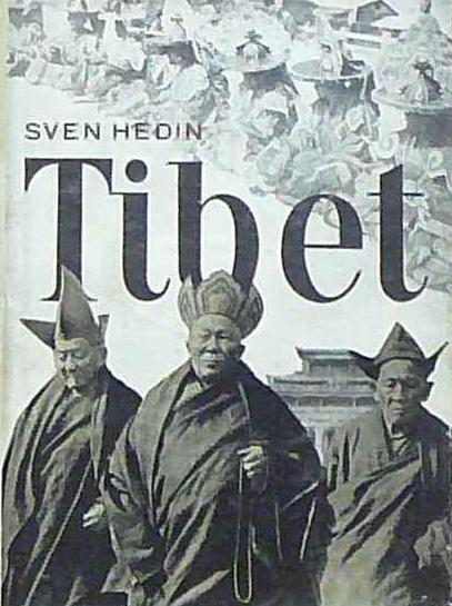 Sven Hedin - Tibet