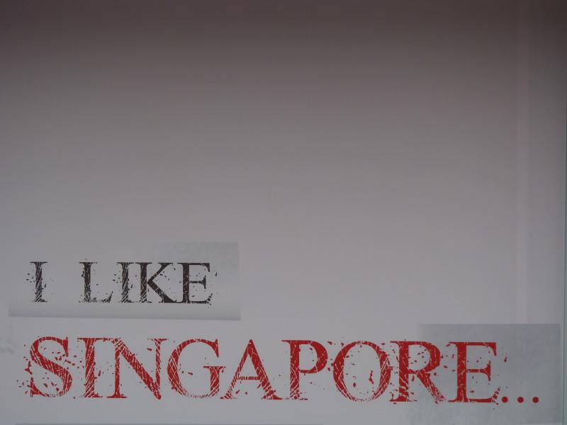 I like Singapore