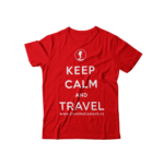 Tričko Keep Calm and Travel – Život na cestách