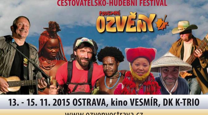 Cestovatelský a folkový festival Podzimní OZVĚNY 2015
