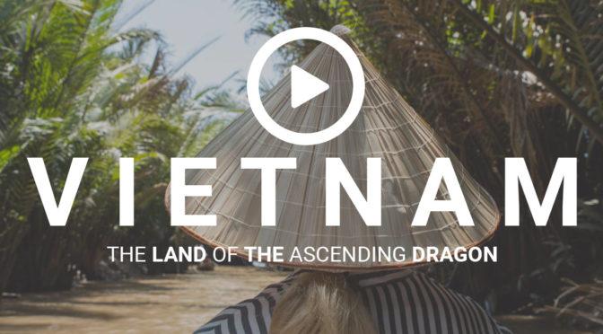 Objevte krásy Vietnamu ve dvou týdnech (VIDEO)